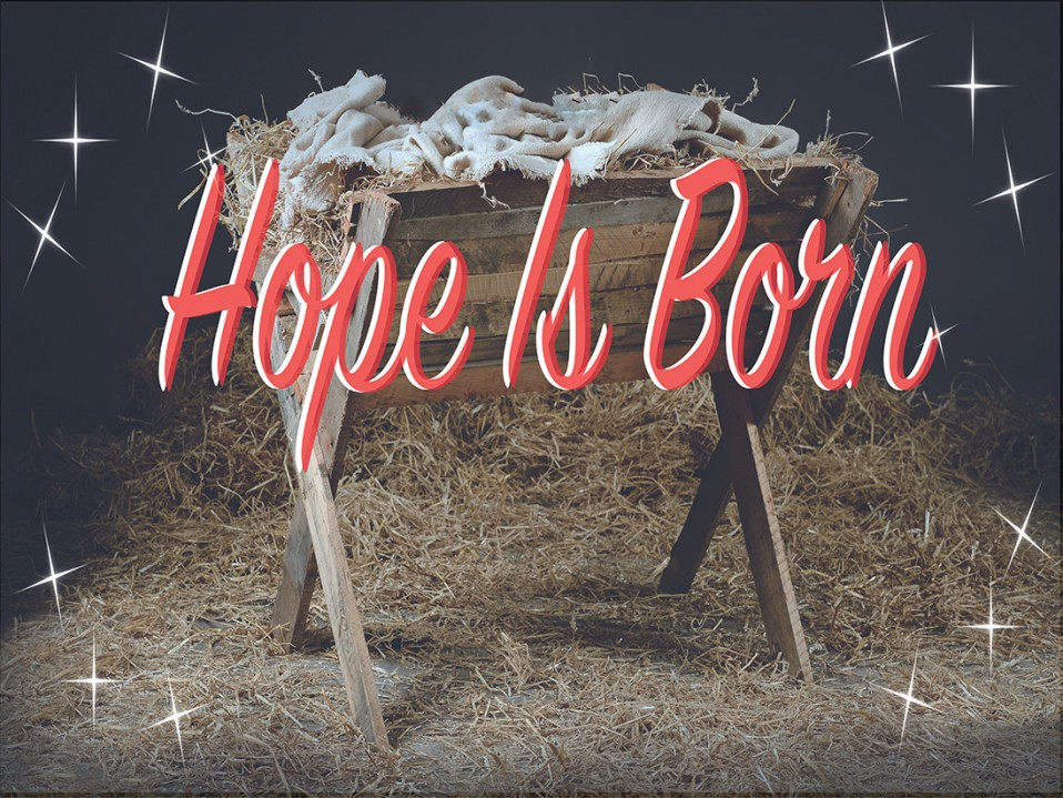 Hope is Born – Week Two