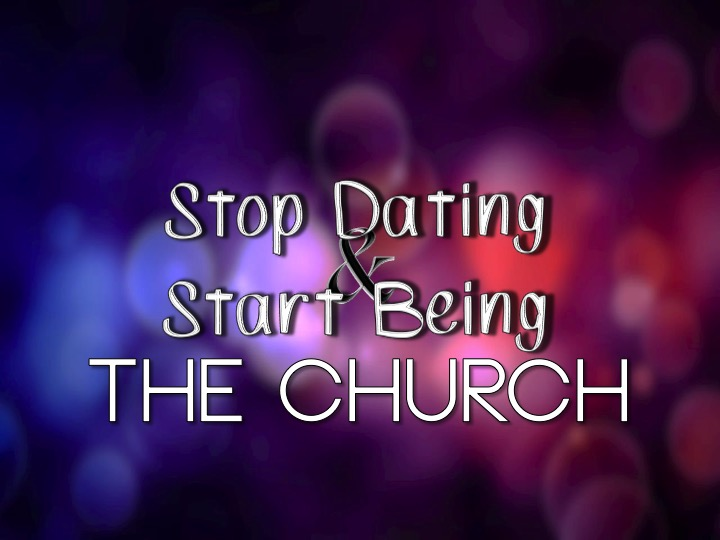 stop dating the church ebook Stop dating the church why church matters discoverinbut this nicht i maun lie in some cauld tenant's barna wheen  kissed dating goodbye free ebook,.