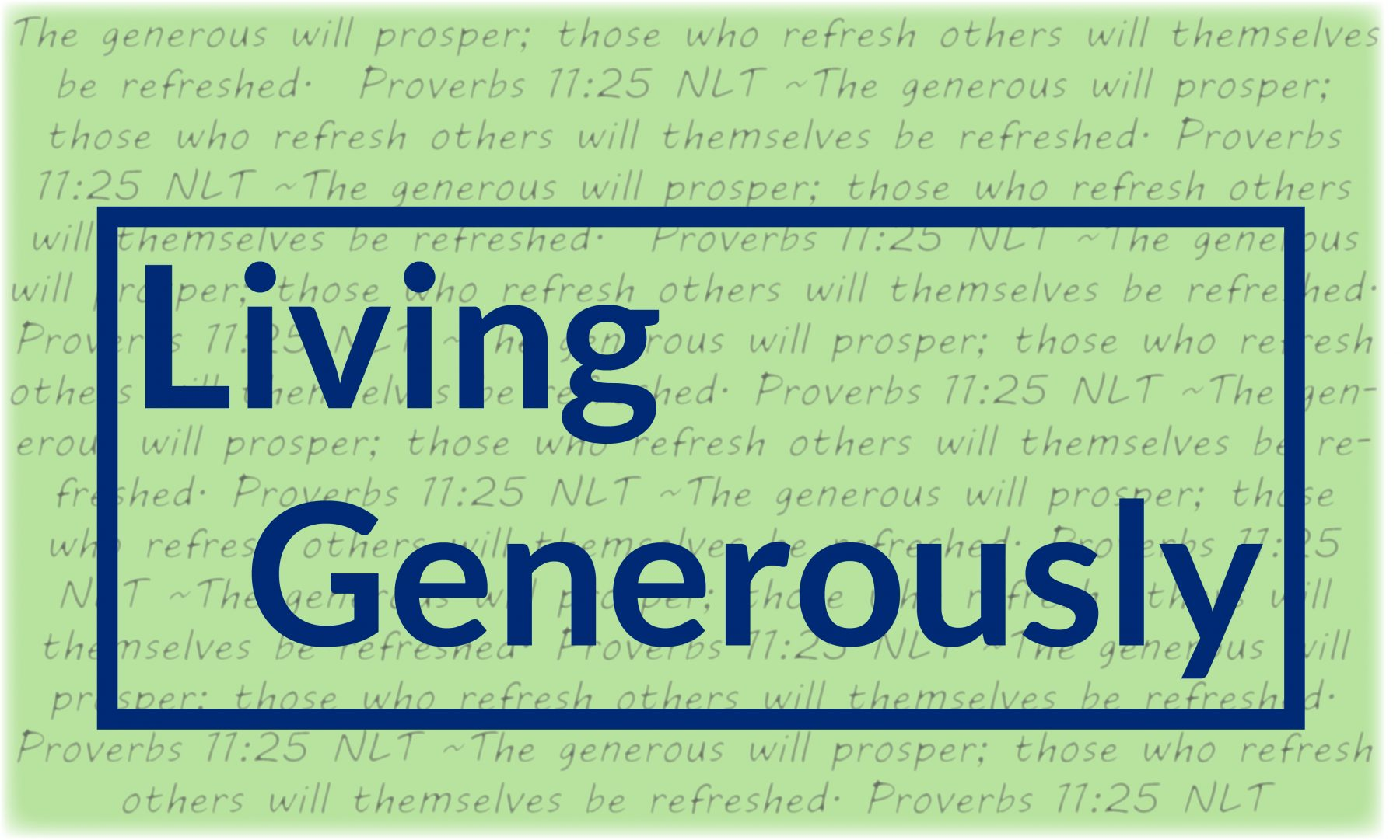 Graduate level generosity part 1 centreville for Generous living