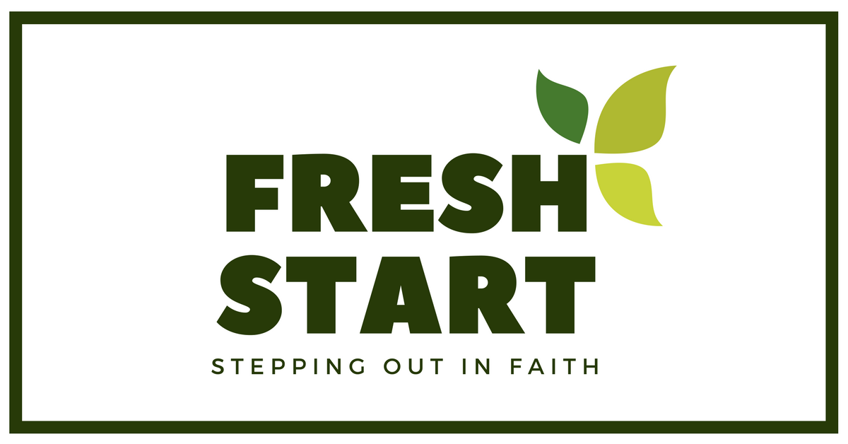 FRESH START Update for week of August 18