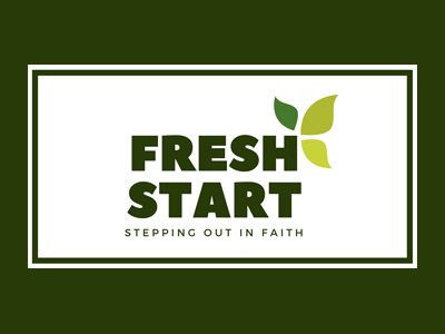 Fresh Start FIRST FRUITS Sunday May 6