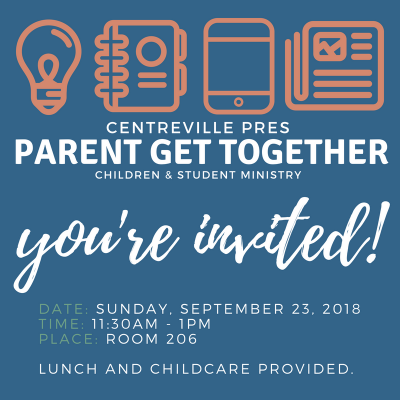 Children & Student Ministry Parent Get Together Sept 23rd