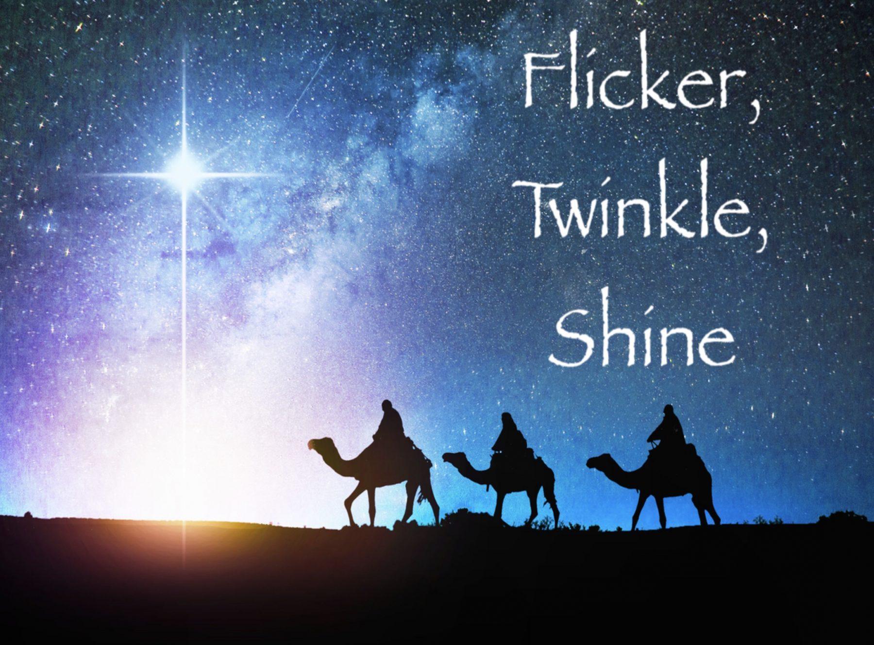 Flicker, Twinkle, Shine