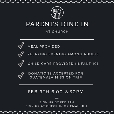 Parents Dine In – Feb 9th