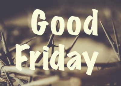 Good Friday – Easter 2020