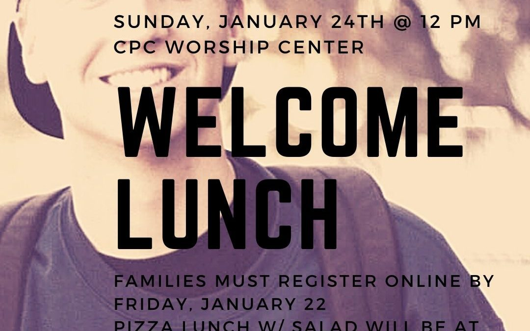 Student Ministry Welcome Lunch 1/24/2021
