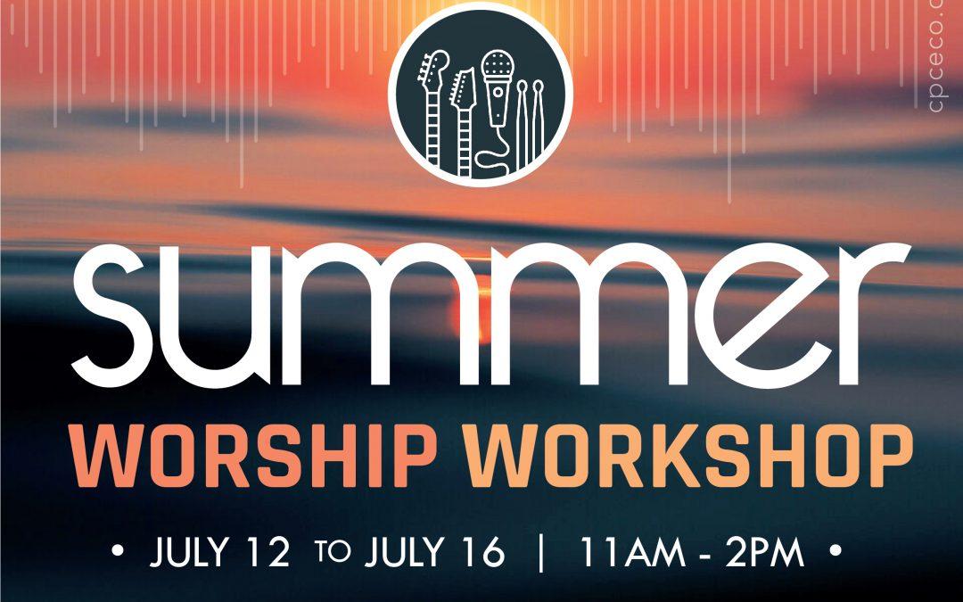 Summer Worship Workshop