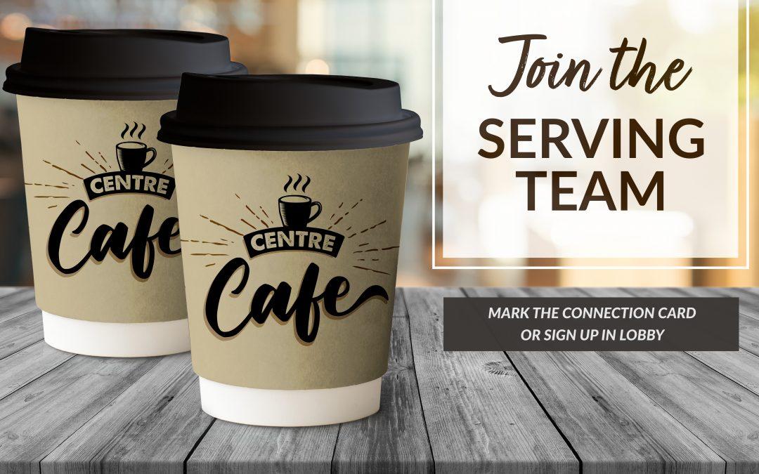 Centre Cafe – serve through food