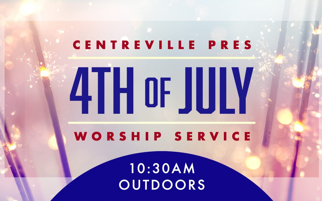 4th of July Worship
