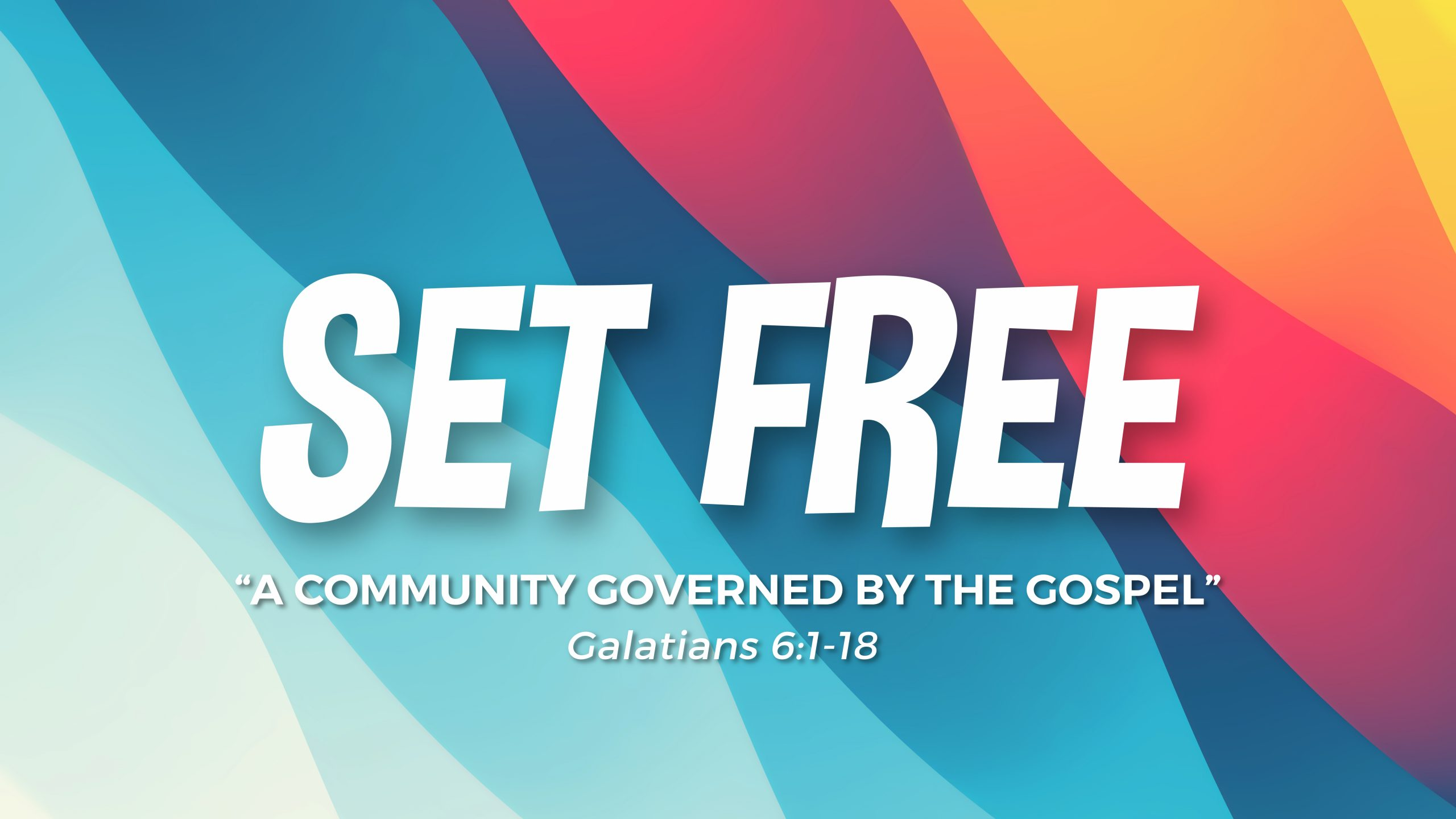 Set Free: A Community Governed by the Gospel