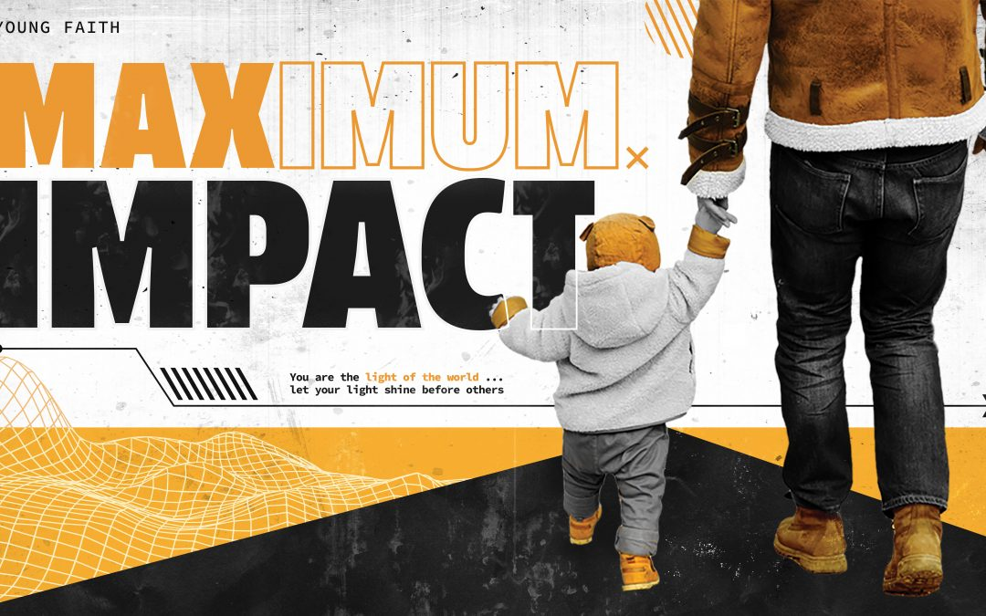 Young Faith: Maximum Impact